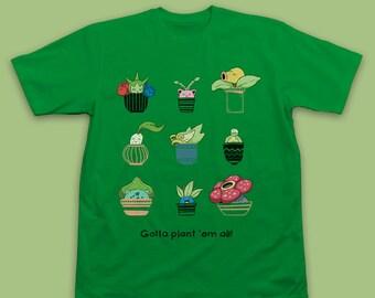 """Grass Type Pokemon Plants T-shirt """"Gotta Plant Em All!"""" - Bulbasaur, Chikorita, Snivy, Bellsprout, Roselia, Vileplume, Budew, Hoppip, Oddish"""