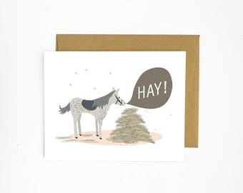 Hay! - Horse Greeting Card