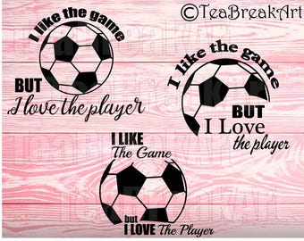 I like the game but I love the player Soccer Football Monogram Digital Cutting Files SVG PNG dxf jpg iron on heat transfer decal 793C