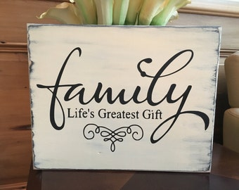 Family...life's greatest gift wood sign