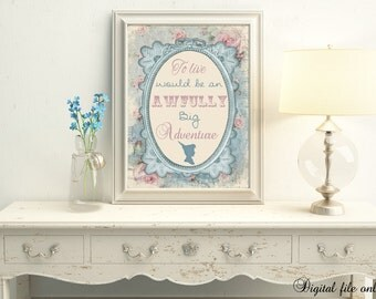 1 Digital Floral Peter Pan To Live Would Be A Adenture Quote Print - Kids,Nursery,Wall,Decor,Bedroom,Kids