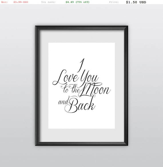 75% off Wall Decor Inspirational Art I Love You to the Moon and Back Motivational Quote Home Decor Inspirational Print (T97)