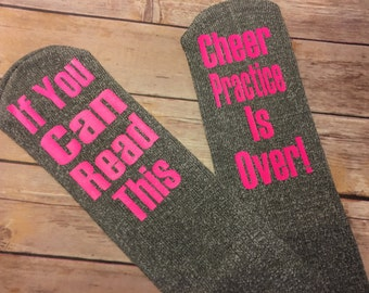 If you can read this cheer practice is over...funny Socks