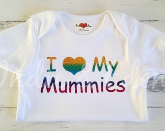Baby Vest I Love My Mummies Rainbow Personalised Baby Grow Babygrow Gift Photo Prop