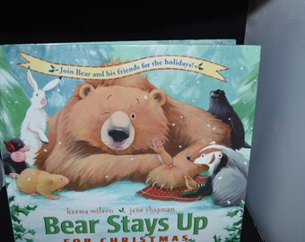 Bear Stays Up for Christmas / Karma Wilson / Jane Chapman / bear / holiday story / Christmas story / animal story / childrens story / winter