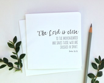 "5""x5"" Greeting Card, The Lord Is Close to the Brokenhearted, Encouragement Card, Sympathy Card, Thinking of You, Typography, Word Art"