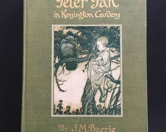 Extremely early edition of Peter Pan in Kensington Gardens by J.M. Barrie, Charles Scribner's and Sons, 1910, Illustrated by Arthur Rackham