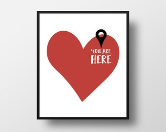 You are here in my heart Digital Art Print - Valentines Day Love Wall Art, Valentine Gift Heart Quote Art, Printable Cute Passion Typography