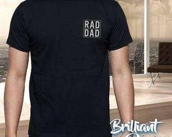 Fathers Day Gift,Rad dad T-Shirt,Dad T shirt,Rad Dad graphic T-shirt,Custom T-shirt,Graphic T Shirt,Gift For Dad,dad shirt, Christmas Gift