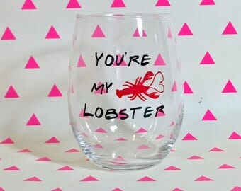 You're My Lobster - Stemless Wine Glass Love