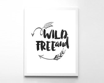 Wild and Free Instant Download Home Decor Typography Poster Arrow Printable Scandinavian Design Digital Art Print Poster
