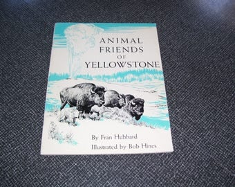 Animal Friends of Yellowstone by Fran Hubbard Pb 1971 Vintage