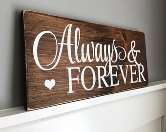 "Always & Forever Wooden sign (16"" x 7.25"")"