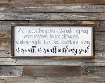 """It is well with my soul, Framed Wooden sign (25.5"""" x 11"""")"""