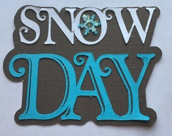 Snow Day Die Cut