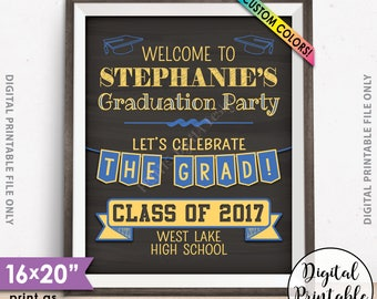 "Graduation Sign, Welcome to the Graduation Party Decorations, Graduation Party Welcome Sign, 8x10/16x20"" Chalkboard Style Printable Sign"