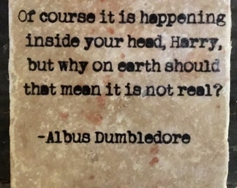 Dumbledore Of Course It Is Happening Quote Coaster or Decor Accent