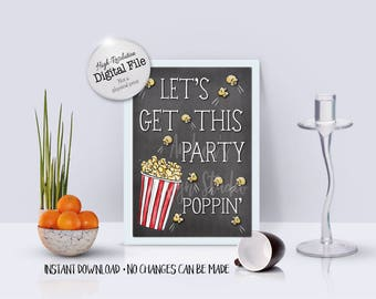 Let's Get This Party Poppin', Popcorn Bar Sign, Wedding/Party Popcorn Decor, Chalkboard Style, Instant Download, Digital Files
