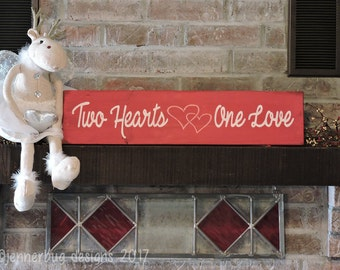 Two Hearts One Love Handpainted Sign