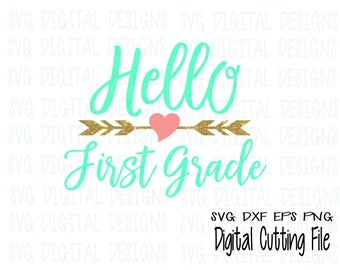 Hello First Grade Svg, 1st Grade Clipart Cut files, Svg Dxf Eps Png files for Silhouette and Cricut Back to School Script Digital Design