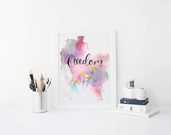 Freedom- Art Print, Physical Print, Hand Lettered Print, Black and Gold, Ready to Frame, Home Decor, Wall Decor, Wall Art, Watercolor Print