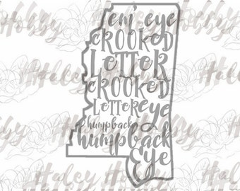 Mississippi crooked letter state Southern SVG cut file silhouette digital file