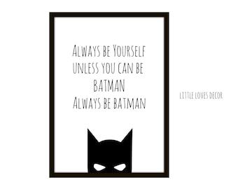 Always Be Batman  |  Wall Art