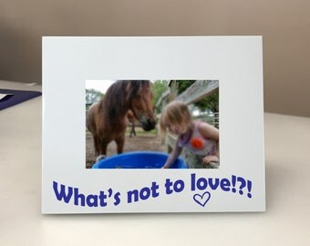 What's not to Love? Picture Frame