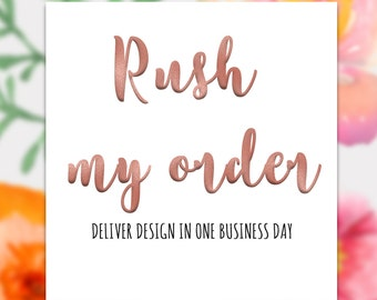 Rush my order - ADD On If you need your order delivered in one business day select this Add On