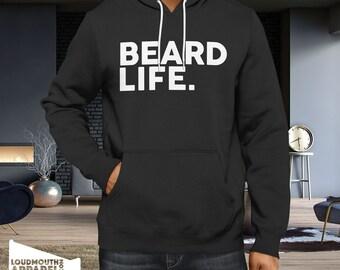 Beard Life Hoody Hooded Sweatshirt