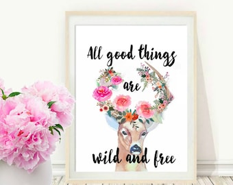 All Good Things Are Wild And Free, Printable Art, Thoreau Print, Boho Wall Art, Home Decor, Watercolor,  Wall decor, Instant Download