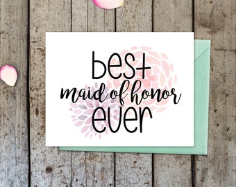 Best Maid of Honor Card, greeting card, bridal party card, maid of honor card, card for her, blank inside