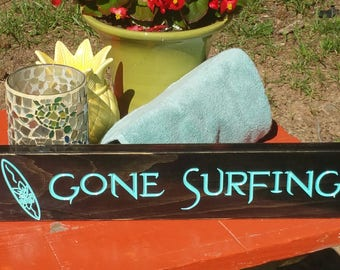 Beach House Decor-Gone Surfing Wood Sign