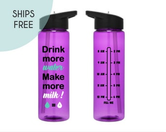 Water Bottle with Times - 24 oz. - Water Bottle - SHIPS FREE - Make more Milk