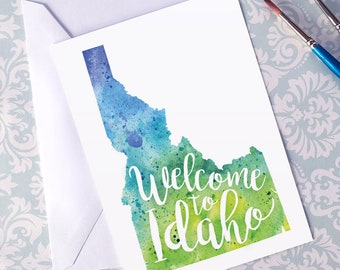Idaho Watercolor Map Greeting Card, Welcome to Idaho Hand Lettered Text, Gift or Postcard, Giclée Print, Map Art, Choose From 5 Colors