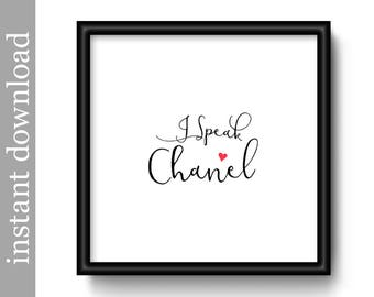 I Speak Chanel, fashion printable, instant download, fashion designer art, fashion print, fashion wall art, typography art, fashion decor