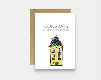 New House Card - Housewarming Card - Sarcastic Housewarming Card - Funny Moving Card - Congratulations On Your New Mortgage