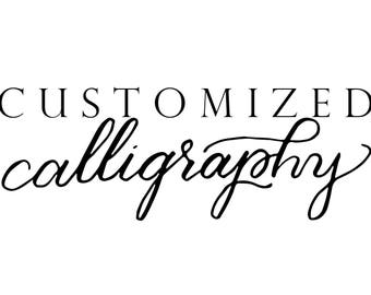 Customized Calligraphy Print