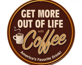 "Metal Sign "" Coffee Kitchen Decor "" 14"" Dia. Man Cave"