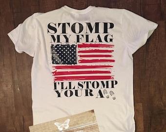 Stomp My Flag Shirt