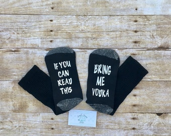 Bring me wine socks, If you can read this, Please bring me vodka socks, Funny socks, Bottoms up socks, Ladies socks, Mommy needs vodka, sock