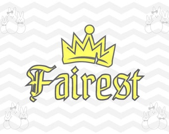 SVG Fairest with Evie's Crown SVG Cut File, Files included, svg, eps, dxf, png, jpg, pdf, Instant Download