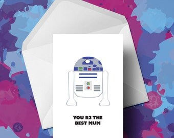 R2D2 Card - Mothers Day Card