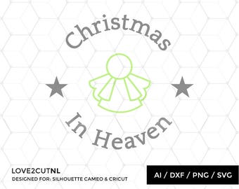 "Memorial Christmas Ornament SVG ""Christmas in Heaven"" cut file for silhouette or other craft cutting machine ( .ai .svg .dxf .png  )"