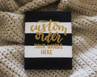 Custom Striped Canvas