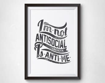 I am not antisocial quote wall art,inspirational poster