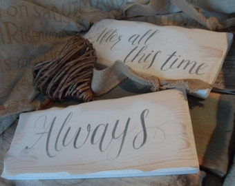 MR & MRS  Thank you, After all this time always, Happily ever after starts here, Better Together rustic wooden chair signs Fairytale wedding