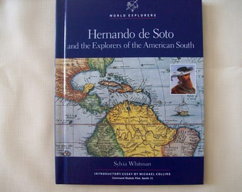 World Explorers: Hernando de Soto and the Explorers of the American South Hardcover 1991. Price Includes Shipping.