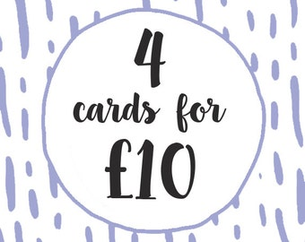 4 cards for 10 pounds! - card deals - cute cards - card packs
