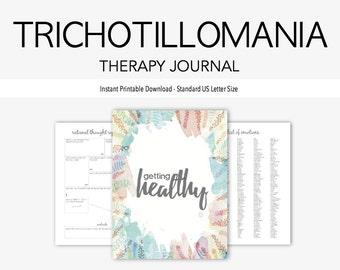 Trichotillomania Therapy Journal: Mental Health, Hair Pulling, Dermatillomania, Eating Disorder, Impulse Control, OCD, Instant Printable